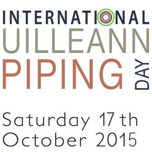 International Uilleann Piping Day 2015